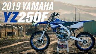 2. 2019 Yamaha YZ250F | First Impressions