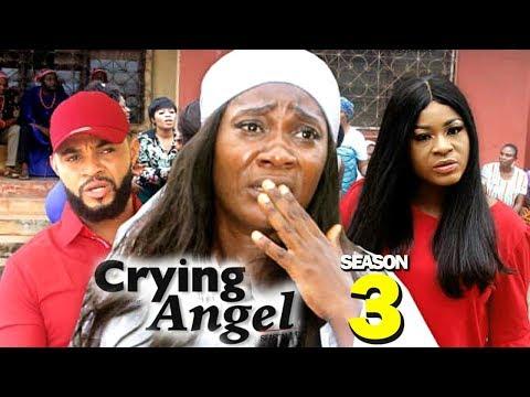 CRYING ANGEL SEASON 3 - (New Movie) Best Of Mercy Johnson 2019 (Nollywoodpicturestv)