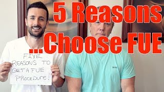 Video 5 Reasons To Choose FUE (Hair Transplant) MP3, 3GP, MP4, WEBM, AVI, FLV September 2018