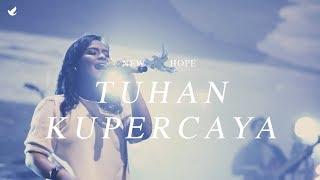 Video Tuhan Kupercaya - OFFICIAL MUSIC VIDEO MP3, 3GP, MP4, WEBM, AVI, FLV Desember 2018