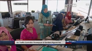 Download Video NET. BALI - AIR TRAFFIC CONTROLLER PEREMPUAN DI BANDARA NGURAH RAI MP3 3GP MP4