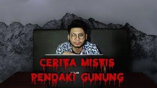 Video CERITA MISTIS SEORANG PENDAKI GUNUNG - GEDE PANGRANGO !!! #KAMISHORROR #13 MP3, 3GP, MP4, WEBM, AVI, FLV April 2019