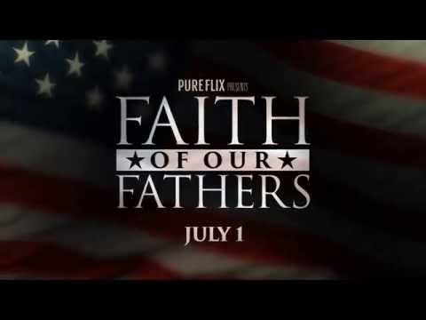 Faith of Our Fathers Trailer 3