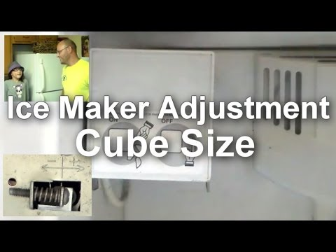 Ice Maker Troubleshooting and Adjusting – Cube Size