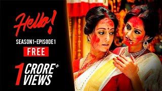 Video Hello (হ্যালো) | S01E01 | You Have One New Message | Bengali Webseries | Hoichoi MP3, 3GP, MP4, WEBM, AVI, FLV Februari 2018