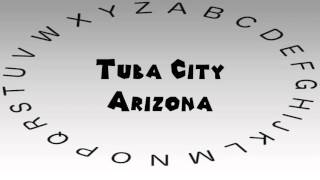 Tuba City (AZ) United States  City new picture : How to Say or Pronounce USA Cities — Tuba City, Arizona