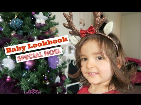 Baby lookbook Fille 🎀 Spécial Noël 🎄