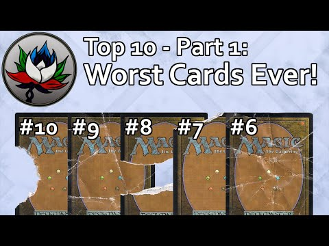 Mtg - Top 10 Worst Magic: The Gathering Cards Ever Printed – Part 1!