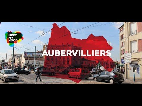 Meet My Hood - Aubervilliers, Paris