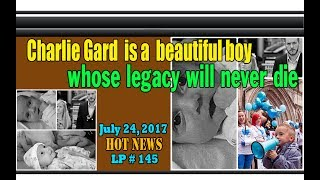 "Charlie Gard is a beautiful boy whose legacy will never die - LP 145Please Subscribe  : https://goo.gl/cFYlJ7Charlie Gard  is a beautiful boy whose legacy will never die.Charlie Gard was born 4 August 2016. He is a British boy with a rare genetic condition known as mitochondrial DNA depletion syndrome. While receiving treatment at Great Ormond Street Hospital, decisions about his care were taken to various law courts, where a ruling was made that the hospital could lawfully withdraw all treatment save for palliative care. This went against the wishes of his parents, Chris Gard and Connie Yates from Bedfont, London. They campaigned to keep him alive on life support and travel to the United States for experimental treatment despite doctors and judges saying it would not help and would cause him ""significant harm"". On 24 July 2017, the parents ended their legal challenge.Therefore, their long-running and intensely fraught legal battle is over.Many resources suddenly gathered, with about £ 1.3 million mobilized by 83,000 health care workers to help pay for empirical treatment in the United States, and hundreds of thousands of other signed petitions give him a chance.It must be acknowledged that Charlie Gard brought the world together. Legacy from this beautiful boy is unexpected and full of human meaning....ThanksPlease subscribe, like,shareLucy protopnail channel – Part : World NewsHot news about Charlie Gard.My blog : https://lphotnews.blogspot.com/"