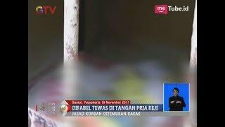 Video Biadab!! Seorang Gadis Tuna Wicara di Bantul di Perkosa & Dibunuh di Kamarnya - BIS 20/11 MP3, 3GP, MP4, WEBM, AVI, FLV November 2017