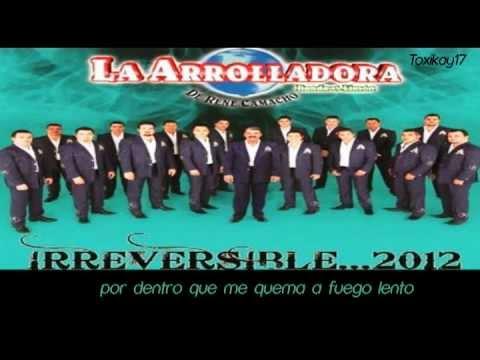 Irreversible - La Arrolladora Banda el Limón (letra)