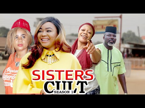 SISTERS CULT 1 - LATEST NIGERIAN NOLLYWOOD MOVIES