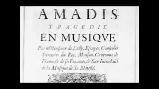 Download Lagu Jean-Baptiste Lully - Amadis: Chaconne / Grand Chœur  Chantons tous en ce jour Mp3