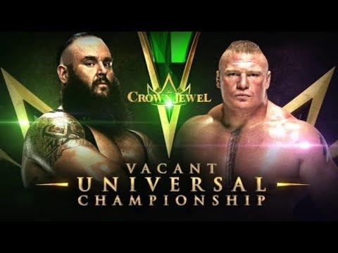 WWE Crown Jewel Brock Lesnar vs Braun Strowman WWE Universal Championship Match