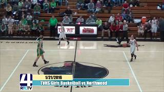 TVHS Girls Basketball vs Northwood