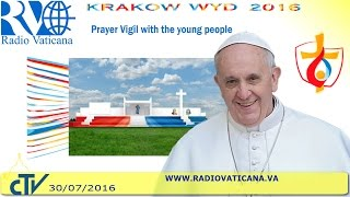 Pope Francis in Poland: Prayer Vigil