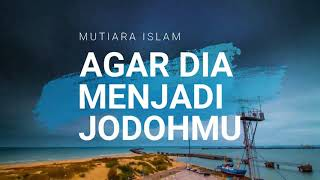 Video Ustadz Hanan Attaki Terbaru 2018 Agar Dia Menjadi Jodohmu MP3, 3GP, MP4, WEBM, AVI, FLV Oktober 2018