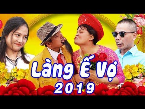 Hài Tết 2019 | LÀNG Ế VỢ 5 - TẬP 1 | Phim Hài Tết Mới Hay Nhất 2019 - Chiến Thắng, Bình Trọng  @ vcloz.com