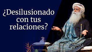 Video ¿Desilusionado con tus relaciones? | Sadhguru MP3, 3GP, MP4, WEBM, AVI, FLV September 2019