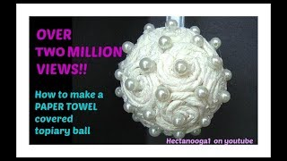 Paper Towel covered FLOWER BALL, topiary, christmas ornament, bridal, wedding decor - YouTube