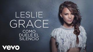 """""""Como Duele el Silencio"""" (Official Cover Audio Video) Official cover audio video by Leslie Grace performing """"Como Duele el Silencio"""" (C) 2015 Sony Music Entertainment US Latin LLC.Listen to """"Como Duele el Silencio"""" now on iTunes: http://smarturl.it/ComoDueleElSilencio Google Play: http://smarturl.it/CDESGP Spotify: http://smarturl.it/LeslieGraceSpotify Amazon: http://smarturl.it/CDESAM Follow Leslie:http://lesliegrace.nethttps://instagram.com/lesliegrace/  https://www.facebook.com/LeslieGraceOfficialhttps://twitter.com/lesliegrace"""