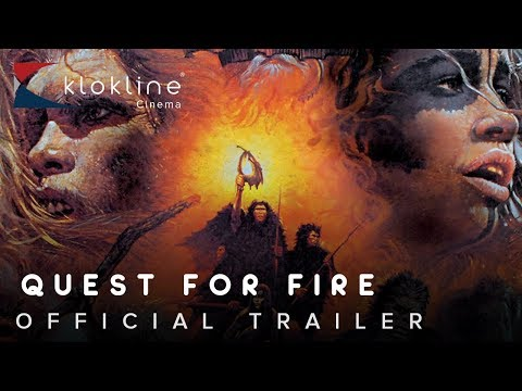 1981 Quest for Fire Official Trailer 1 International Cinema Corporation