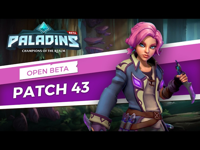 Paladins - Open Beta 43 Patch Overview