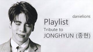 ♫ Playlist: Tribute to JONGHYUN (종현) [18 songs]
