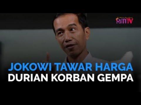 Jokowi Tawar Harga Durian Korban Gempa