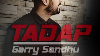 Video TADAP | GARRY SANDHU | FRESH MEDIA RECORDS | FULL AUDIO | NEW PUNJABI SONGS 2016 download in MP3, 3GP, MP4, WEBM, AVI, FLV January 2017