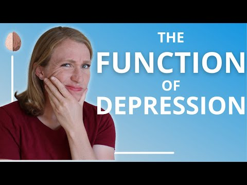 The Function of Depression-Do the Symptoms of Depression Serve a Purpose? Depression Skills #6