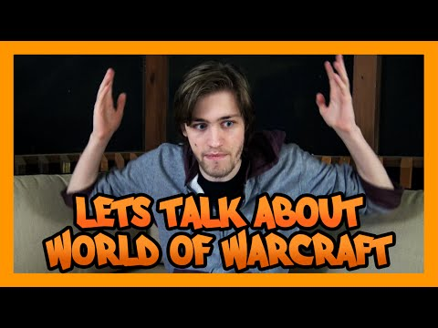 The World of Warcraft Rant