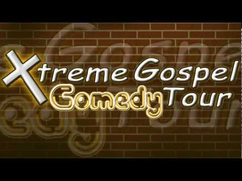 Xtreme Gospel Comedy Tour 5/21/12