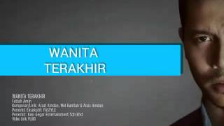 Video Fattah Amin - Wanita Terakhir MP3, 3GP, MP4, WEBM, AVI, FLV Oktober 2018