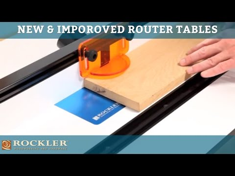 New and Improved Rockler Router Tables