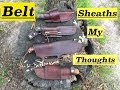 Belt Knife Sheath Styles and my Thoughts