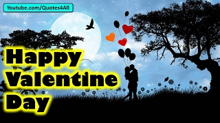 Valentine Day 2017 song, wishes, greeting, message, quotes, shayari, wallpaper, Whatsapp Video, SMS#Valentine'sDay is always a special day for those people who believes in love and peace.Thanks for watching our #ValentineDay video.Regards #Quotes4AllRequesting you to please subscribe Quotes 4 All Channel.https://www.youtube.com/channel/UCgcYHE-Wsu-E6LPKatZ17BQ?sub_confirmation=1Video Link - https://youtu.be/UVp2yEG3HeEChannel Link - https://www.youtube.com/channel/UCgcYHE-Wsu-E6LPKatZ17BQ