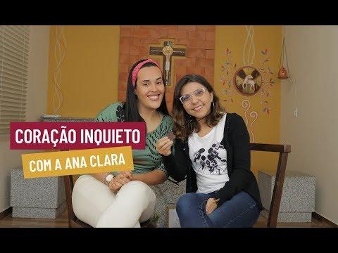 Coração Inquieto com a Ana Clara // Se liga no Sinal