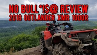 6. 2018 CanAm Outlander XMR 1000R Honest 50hr Review!