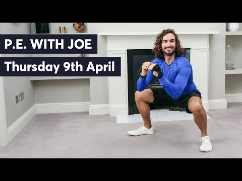 P.E With Joe   Thursday 9th April 2020