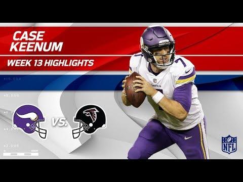 Video: Case Keenum's Efficient 2 TD Game vs. Atlanta! | Vikings vs. Falcons | Wk 13 Player Highlights