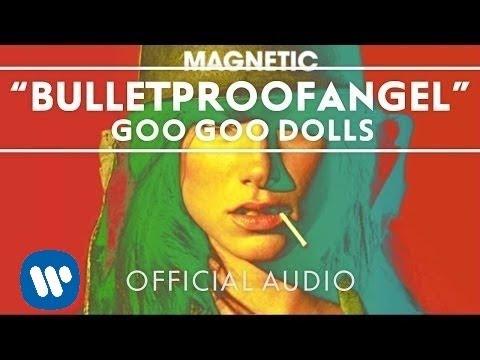 Tekst piosenki Goo Goo Dolls - Bulletproofangel po polsku