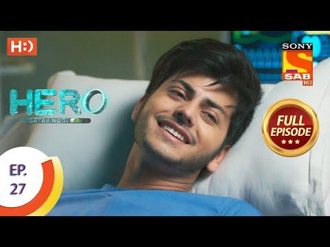 Hero - Gayab Mode On - Ep 27 - Full Episode - 12th January, 2021