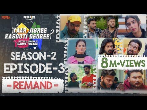 Yaar Jigree Kasooti Degree Season 2 | Episode 3 – REMAND | Latest Punjabi Web Series 2020