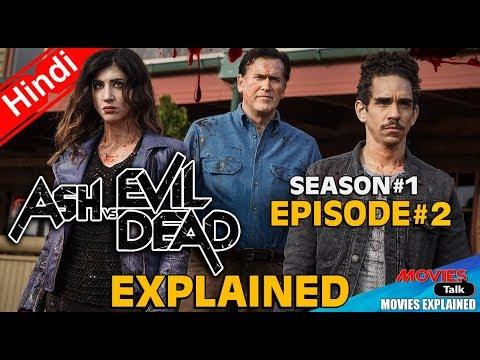 Ash vs Evil Dead : Season 1 Episode 2 [Explained In Hindi]