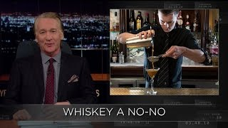 Subscribe to the Real Time YouTube: http://itsh.bo/10r5A1B Check out Bill Maher's new rule. Connect with Real Time Online: Find Real Time on Facebook: https:...