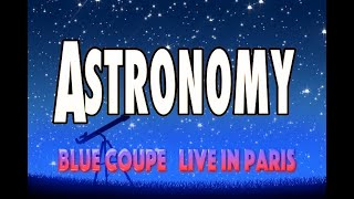 Nonton Astronomy Blue   Yster Cult Cover Blue Coupe Live In Paris 2014 Film Subtitle Indonesia Streaming Movie Download