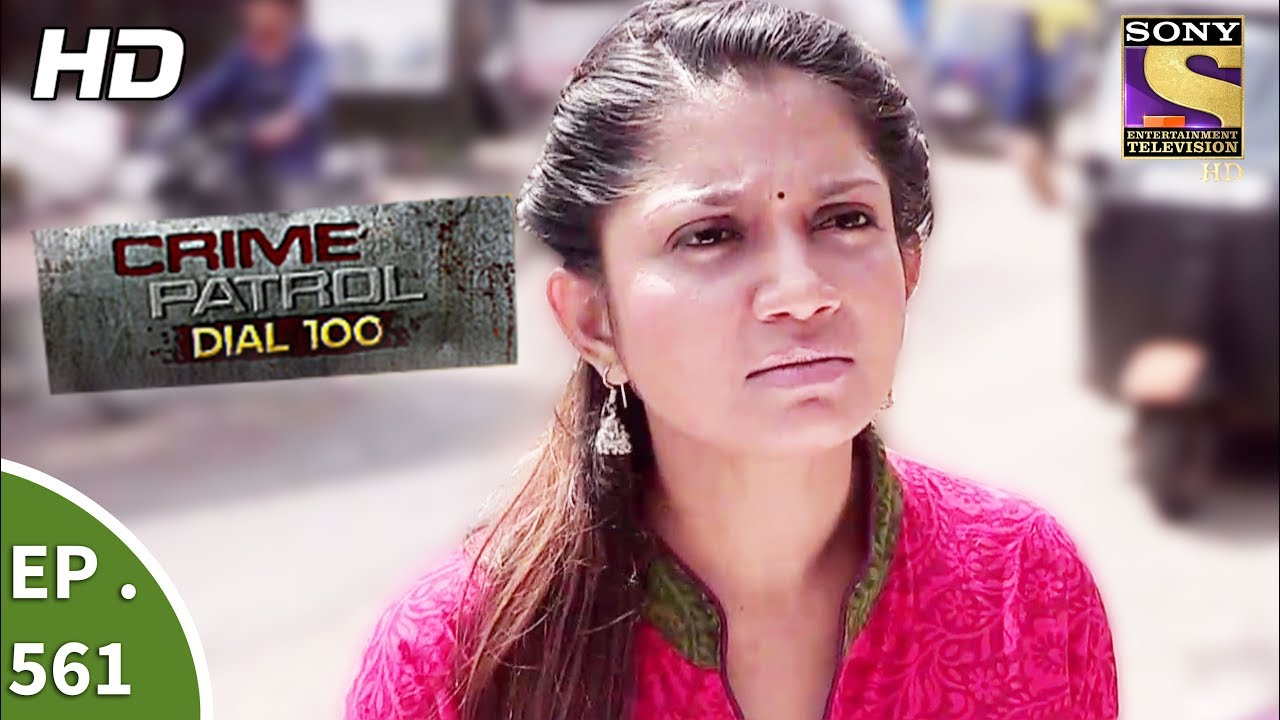 Crime Patrol Dial 100 – क्राइम पेट्रोल – The Missing Child And Wife – Ep 561 – 1st August, 2017