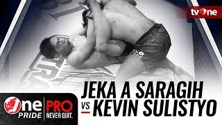 Video [Full HD] Jeka A Saragih vs Kevin Sulistyo - One Pride MMA - Lightweight Championship MP3, 3GP, MP4, WEBM, AVI, FLV Oktober 2018